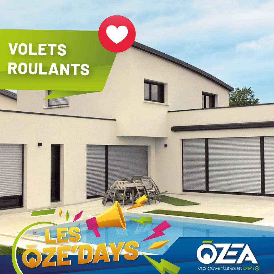 OZE DAYS Volets roulants
